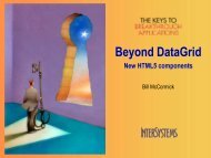 Beyond DataGrid: New HTML5 Components - InterSystems Benelux