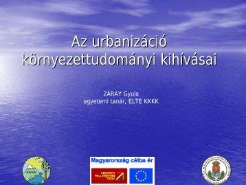 Az urbanizáció környezettudományi kihívásai