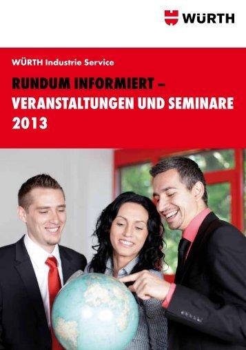 Veranstaltungen und Seminare 2013 - Würth Industrie Service ...