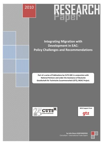Integrating Migration with Development in EAC - CUTS International ...