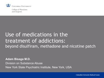 Use of medications in the treatment of addictions: beyond disulfiram ...