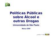 Políticas Públicas sobre Álcool e outras Drogas - Palestras Diversas