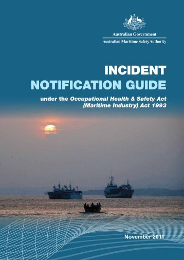 IncIdent notIfIcatIon GuIde - Australian Maritime Safety Authority