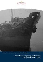Grundstødninger og kollisioner i Øresund 1997 ... - Søfartsstyrelsen