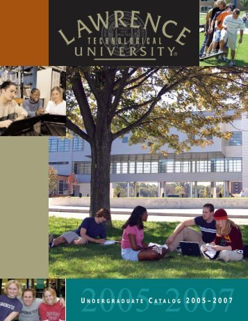 to view the 2005-2007 Undergraduate Catalog. - Lawrence ...