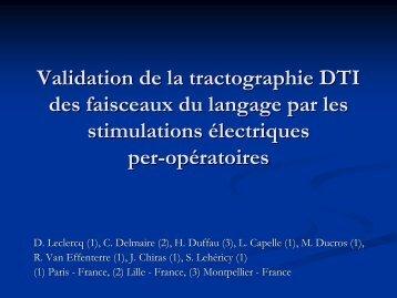 Validation de la tractographie DTI des faisceaux du langage par les ...