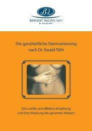 Die ganzheitliche Darmsanierung nach Dr. ewald töth