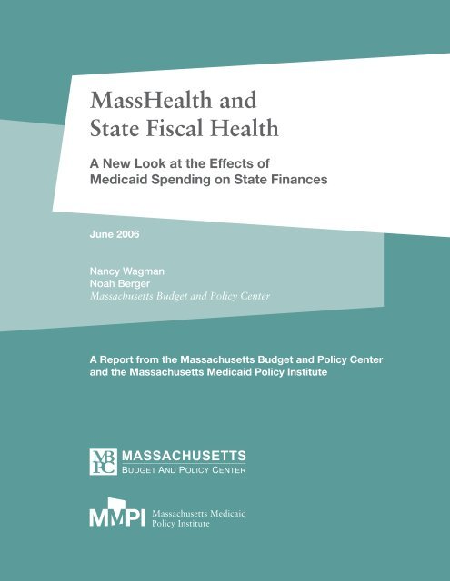 MassHealth and State Fiscal Health: A New Look at the Effects of ...