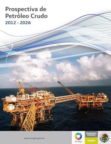 Prospectiva de Petróleo Crudo 2012 - 2006 - Secretaría de Energía