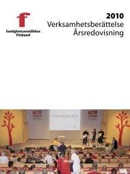 Fastighets verksamhetsberättelse för 2010 - Fastighetsanställdas ...