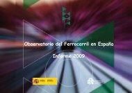 Observatorio del Ferrocarril en España Informe 2009 - Fundación de ...