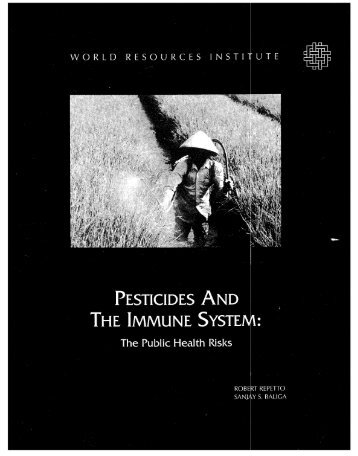 PESTICIDES AND THE IMMUNE SYSTEM: - World Resources Institute