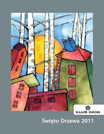 Święto Drzewa 2011 - Klub Gaja