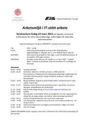 Arbetsmiljö i IT-stött arbete Seminarium tisdag 22 mars 2011på