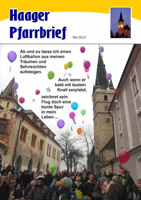 Haager Pfarrbrief Mai 2013 Seite 1 Mai 2013 - in der Pfarre Stadt ...