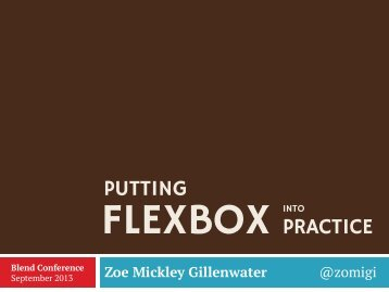 Putting-Flexbox-Into-Practice_Blend-Conf_130907