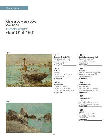 Giovedì 20 marzo 2008 Ore 10.00 Etichette azzurre (dal n° 661 al n ...