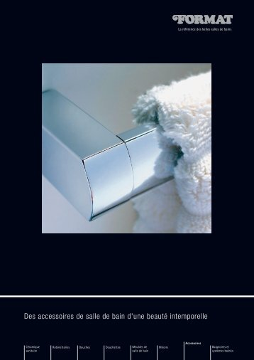 FORMAT Des accessoires de salle de bain d'une beauté intemporelle