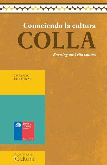 Conociendo la Cultura Colla - Consejo Nacional de la Cultura y las ...