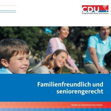 Familienfreundlich und seniorengerecht