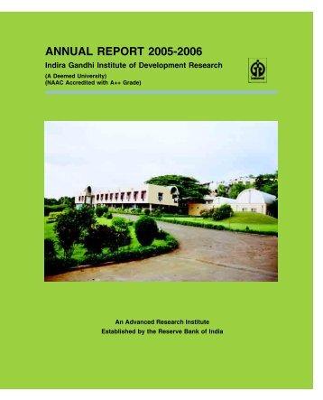 IGIDR Annual Report 2005-2006 - Indira Gandhi Institute of ...