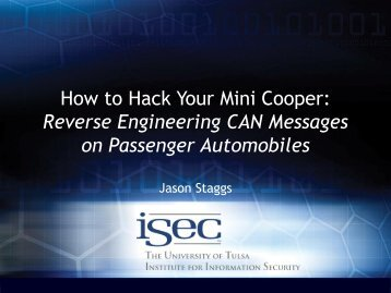 How to Hack Your Mini Cooper: Reverse Engineering CAN ... - Defcon