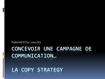 la copy strategy - Cours de Communication 360