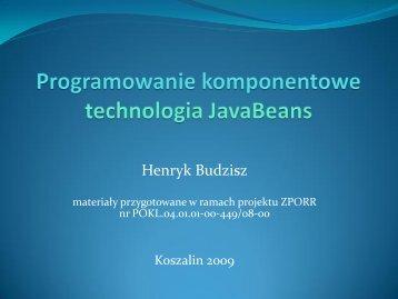 Programowanie komponentowe - technologia ... - kik - Koszalin