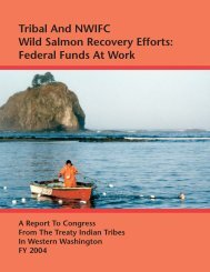 Congressional Report 2004 - NWIFC Access - Northwest Indian ...
