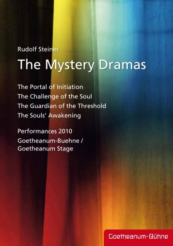 The Mystery Dramas - Anthroposophical Society in America