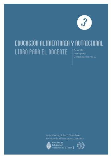 EDUCACIÓN ALIMENTARIA Y NUTRICIONAL ... - Colección educ.ar