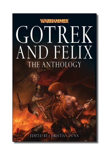 GOTREK AND FELIX - The Black Library