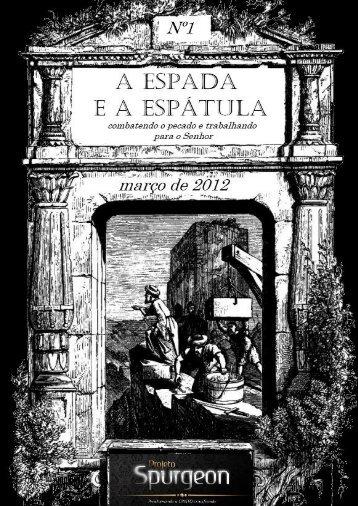 A ESPADA E A ESPÁTULA - Projeto Spurgeon