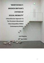 Kingsley,J. (2012) Meritocracy-Broken Britain's Social Mobility