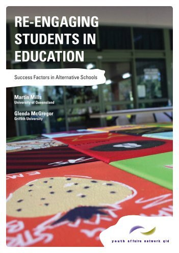 re-engaging students in education - Youth Affairs Network Queensland