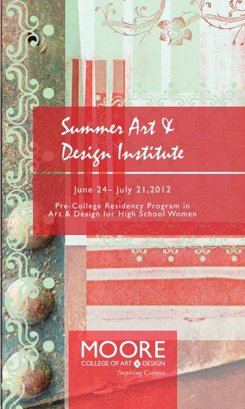 June 24– July 21,2012 - Moore College of Art and Design