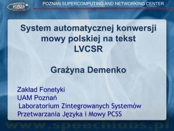 System automatycznej konwersji mowy polskiej na ... - CESAR project