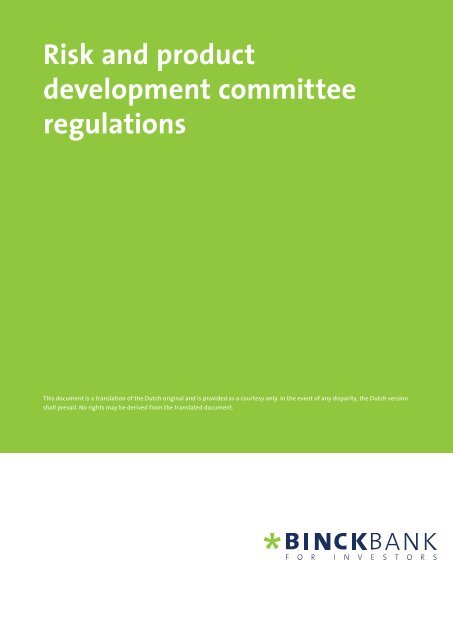 Risk & Product development committee regulations - at BinckBank