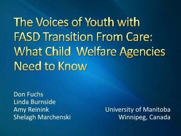 The Voices of Youth with FASD Transitioning from Care - UBC ...
