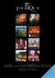 MUSIK- und KULTURREISEN 2012/13 - TourIQum Spezialreisen