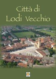 Sfoglia la pubblicazione in formato pdf - Comune di Lodi Vecchio