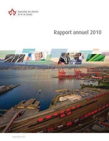 télécharger le Rapport Annuel 2010 - Railway Association of Canada