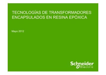 Tecnologías Transformadores Secos ... - Schneider Electric