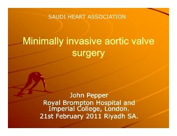 Minimally invasive aortic valve Minimally invasive aortic valve surgery