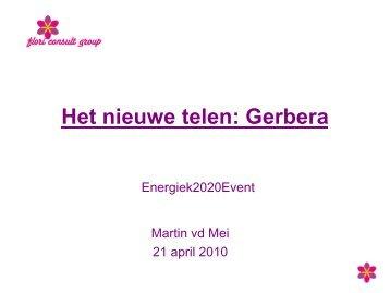 Martin van der Mei - Het Nieuwe Telen bij gerbera - Energiek2020