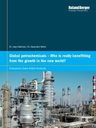 Global petrochemicals – Who is really benefitting ... - Roland Berger