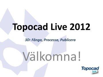 Välkommen till Topocad Live 2012 - Adtollo