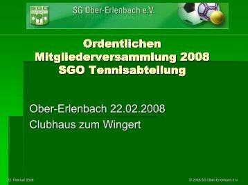 Ordentlichen Mitgliederversammlung 2008 SGO Tennisabteilung ...
