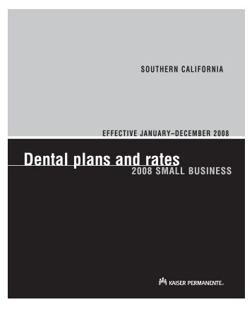 Dental plans and rates - Kaiser Permanente Group Health Insurance