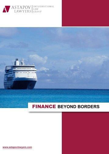 FINANCE BEYOND BORDERS - AstapovLawyers